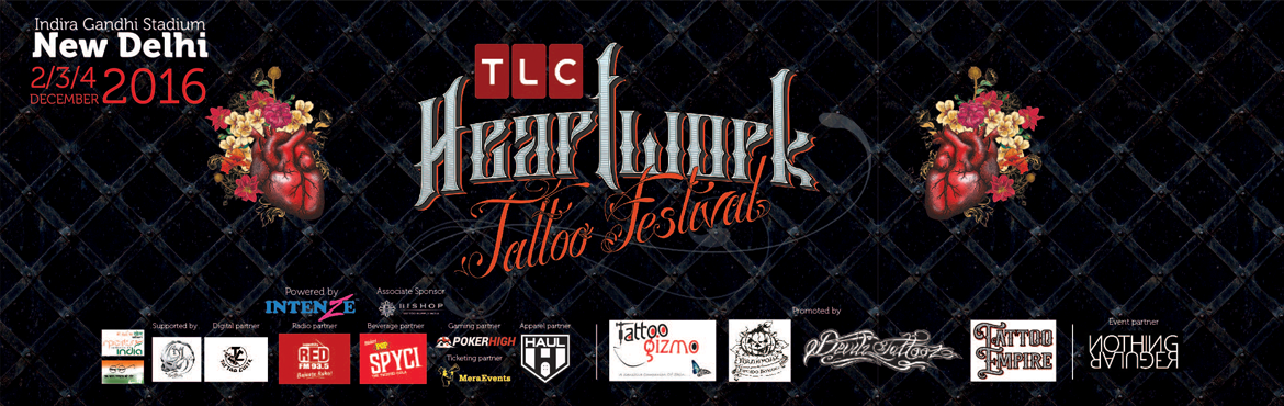 Book Online Tickets for Heartwork Tattoo Festival, NewDelhi. Heartwork Tattoo Festival is a tattoo convention - a gathering of many tattoo artists and collectors who come together to share their artwork and create new pieces. Live tattooing, piercing, and a variety of different forms of entertainment serve as