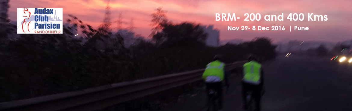 10th Dec 2016 Pune BRM- 200 and 400 Kms