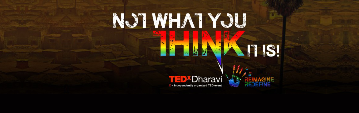 Book Online Tickets for TEDxDharavi 2017, Mumbai. TEDxDharavi is an independently organized TED event operated under the license from TED. Like all TEDx events, this event also focuses on bringing people together on a common platform, make connections and share knowledge on the relevant topic o