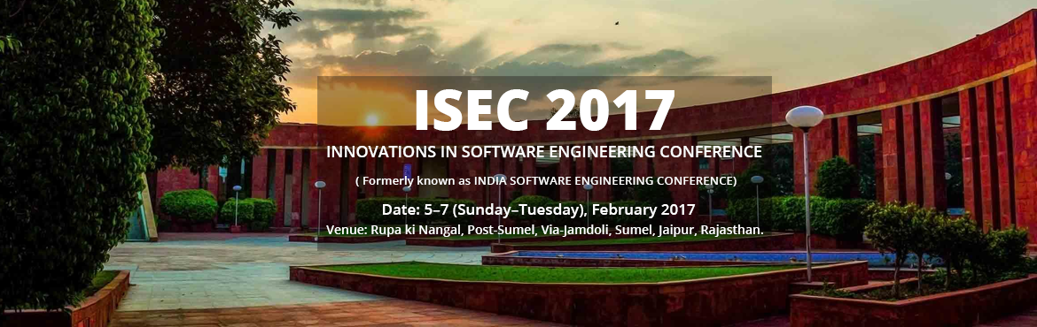 ISEC 2017 - Innovations In Software Engineering Conference For Authors