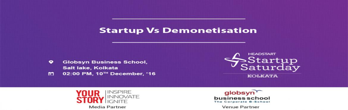 Book Online Tickets for Startup Saturday Kolkata | Startup vs De, Kolkata.  Please register -http://bit.ly/HSKolSS KINDLY NOTE:If you buyyour pass on the spot, it will cost you Rs. 300 AGENDA: 2:00-3:00 PM Event Registration3:00-3:45 PM Speaker : Romit Dasgupta Joint Managing