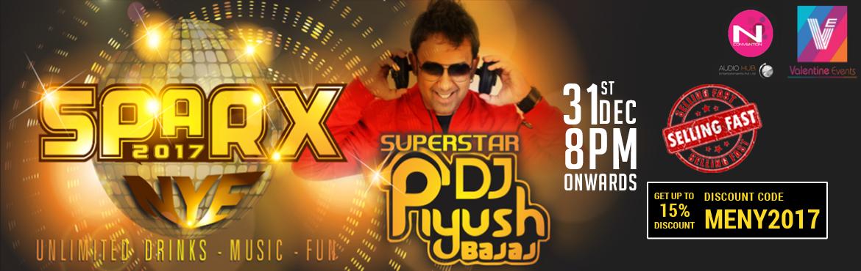 SPARX NYE 17 with DJ Piyush at N-Convention