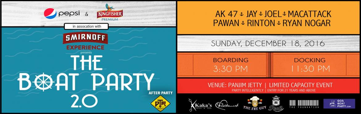 THE BOAT PARTY 2.0 - Goa