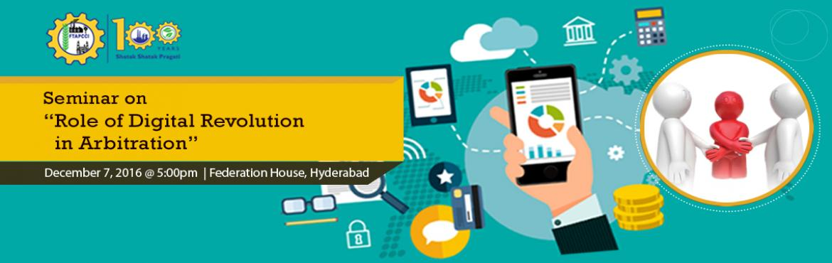 Book Online Tickets for Seminar on Role of Digital Revolution in, Hyderabad.