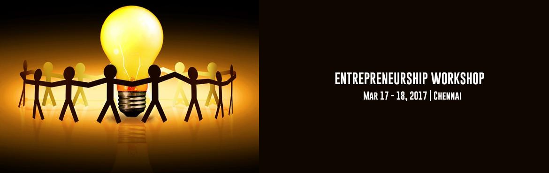 ENTREPRENEURSHIP WORKSHOP CHENNAI