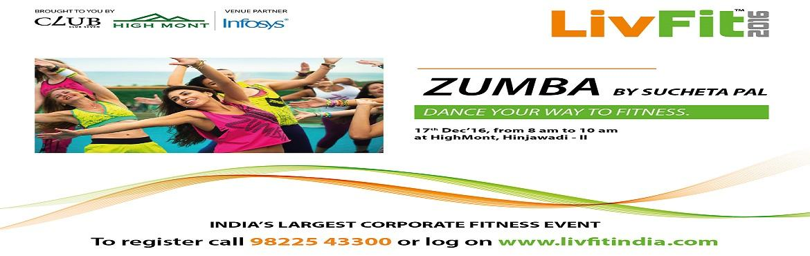 Book Online Tickets for LivFit India 2016- Zumba by Sucheta Pal, Pune. Dance your way to fitness.Come and join us for Zumba by Sucheta pal