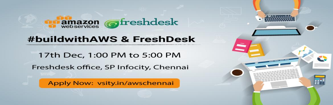 Book Online Tickets for BuildwithAWSandFreshdesk, Chennai. About #buildwithAWSandFreshdesk: One of the world\'s most powerful hosting platform, Amazon Web Services, needs to be harnessed in order to create high performance apps, sites and programs. We introduce a new series of LearnUps teaching you the capab