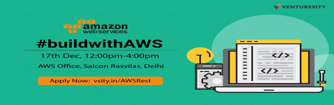 Book Online Tickets for buildwithAWS, NewDelhi. About #buildwithAWS: One of the world\'s most powerful hosting platform, Amazon Web Services, needs to be harnessed in order to create high performance apps, sites and programs. We introduce a new series of LearnUps teaching you the capabilities and