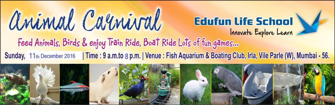 ANIMAL CARNIVAL -EXPLORE THE WORLD OF WINGS and AQUATIC ANIMALS
