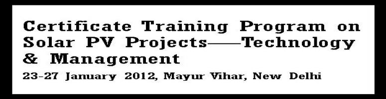 Certificate Training Program on Solar PV Projects - Technology & Management