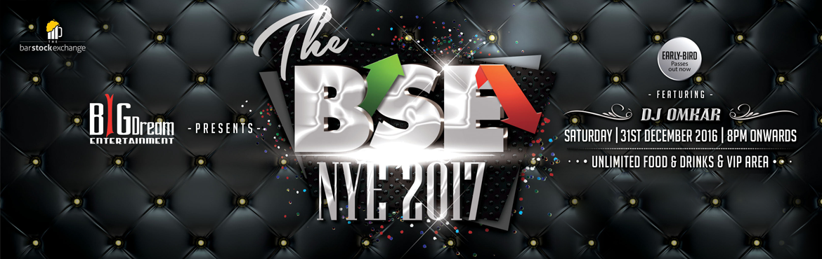 Book Online Tickets for THE BSE NYE 2017, Pune.  Brief Synopsis: Bring in the New Year at  – Bar Stock Exchange. We guarantee a once in a lifetime NYE experience! We're offering unlimited food and drinks to all our guests and we have dedicated VIP area for those who want to party