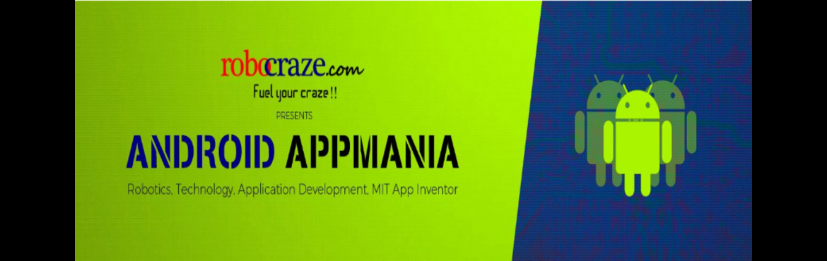Android Appmania by Robocraze