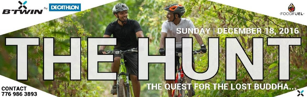 Book Online Tickets for THE HUNT  By Decathlon , Pune.   REGISTRATIONS EXTENDED TILL 17th DECEMBER 2016 REGISTER TODAY !!!!        DATE : SUNDAY | 18TH DECEMBER 2016 TIME : REPORTING TIME : 05:00 AM | START TIME 06:00 AM | END TIME 09:30 AM VENUE : Decathlon Wagholi, Survey No.1333/4,