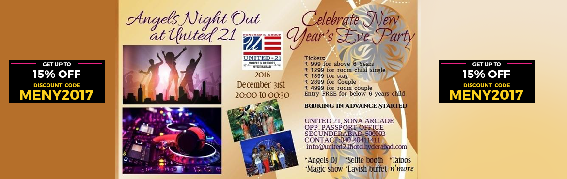 Book Online Tickets for NYE 17 at United 21 Hotels, Hyderabad. New Year Event access Entry starts 08:00 PM till 12:30 AM Welcoming and Escorting  Highlights *Rock on with Best DJ in the town by Angels *Unlimited access in Tattooface paintingnail painting by artist Kranthi *Selfie booth keeps your memories
