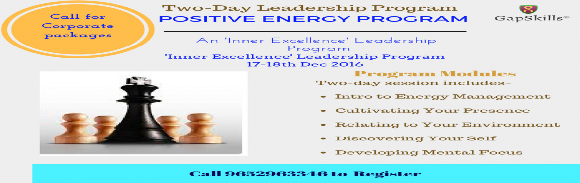 Book Online Tickets for Positive Energy Program - 17 -18th Dec 2, Hyderabad. A two-day session that focuses on YOU! This program equips you with   Managing your inner energy dimensions Constructing your energy map Recognizing and dissolving your limiting beliefs Practicing mindfulness and centering practices Drawing on a