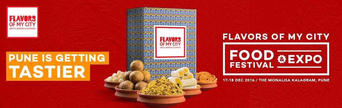 Book Online Tickets for Presenting Flavors of My City Food Festi, Pune. Now taste authentic flavors from across India, right here in Pune.  FlavorsOfMyCity.com is a one-stop eStore where you can shop for such authentic tastes, right from the comfort of your home, and have your order home delivered. However, to give