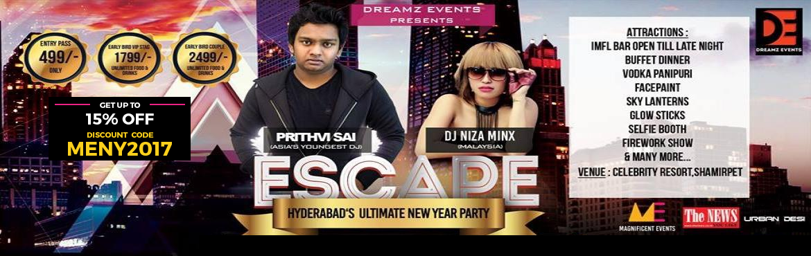 Book Online Tickets for Escape 2017 - The Biggest NYE Carnival, Hyderabad. One of the biggest Themed NYE celebrations in the city.    Spl Attractions IMFL bar open till late buffet dinner Vodka Pani puri Face paint Sky lanterns glow sticks selfie booth fireworks & more    Be there as it the most happening