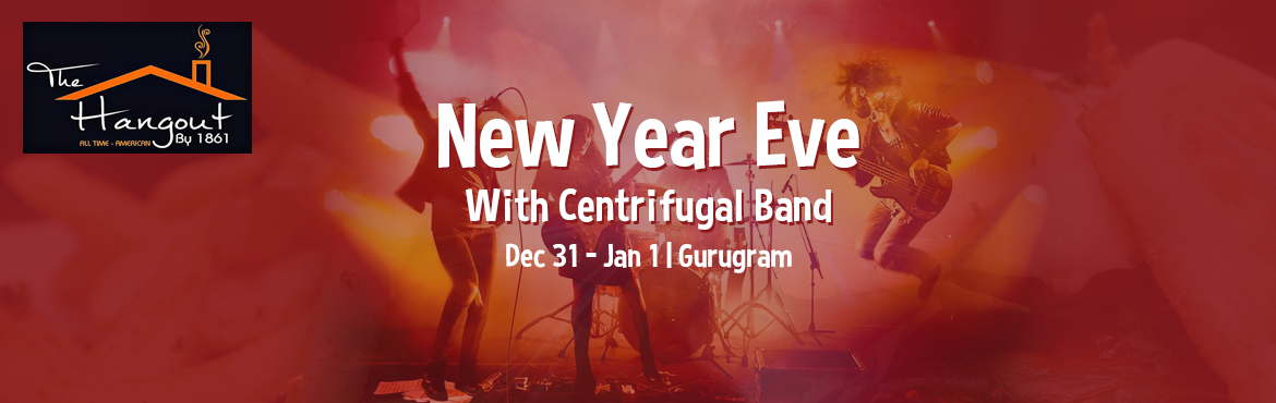 Book Online Tickets for New Year Eve At The Hangout By 1861 With, Gurugram. Gurgaon\'s Most Happening New Year Party Evening at The Hangout by 1861! With unlimited fun and music...Enjoy Chef crafted six course menu and premium brands of liquor.  Non Alcohol Package : 1750 All Inclusive (Executive) Premium Alcoholic Package R