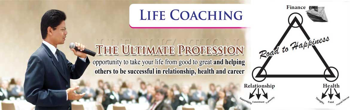 Life Coaching: Ultimate Profession to Health, Wealth and Happiness