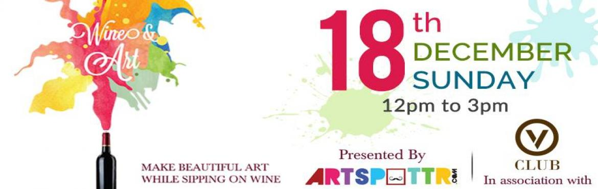 Wine and Art - 18th dec