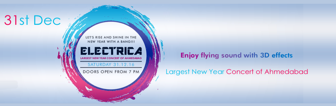 Book Online Tickets for Electrica, Ahmedabad. Electrica is an initiation of Cubes Event with an aim to provide a platform to all youngsters from various corporate institutes one roof to celebrate their happiness on a rocking night at the most awaited event of the year. It is a humble effort to p