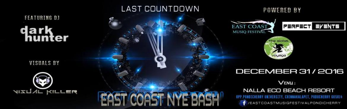 Book Online Tickets for East Coast NYE Bash 2017, Pondicherr. DARKHUNTER hails from Pondicherry cannot be classified under one group as he has mastered the art of mixing and can mix anything from Trap to Club, Retro to Rock, Hip Hop to R 'n' B and Trance to House. With a colourful history of working