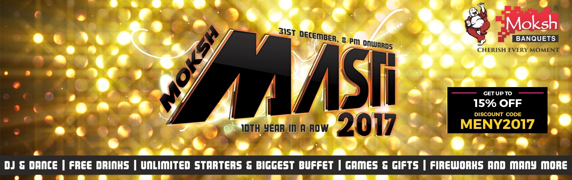 Moksh Masti 2017 New Year Party