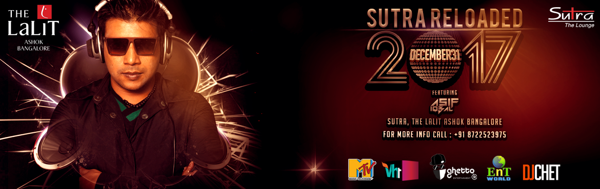 Book Online Tickets for Sutra reloaded 2017, Bengaluru. The Champagne is chilling and we hope you are willing to be our guest this New Year's Eve. It's time to bid goodbye to 2016 as the Clock strikes 12 this December 31 st . We are proud to bring you the Biggest Bollywood Bash in Bangalore ju