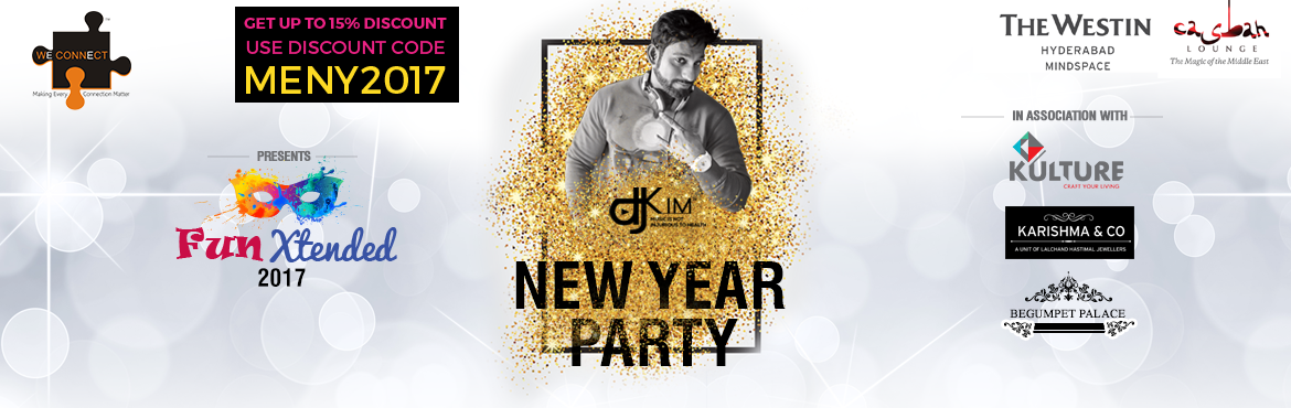 Book Online Tickets for FUNXtended - NYE 2017 at The Westin, Hyd, Hyderabad. FUN-Xtended 2017 - An absolute fun filled New Year Celebration at Casbah at the Westin Hotels. Celebrate this Fun filled New Year Eve with your Family & Friends. WeConnect Presents in association with The Westin Hotels and Powered by Fever FM. Br