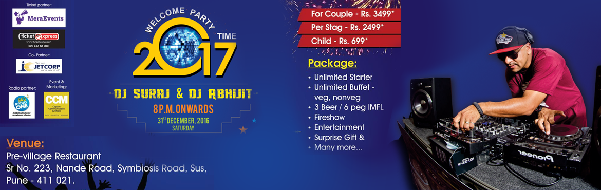 Book Online Tickets for Welcome Party Time 2017, Pune. It's time to celebrate the close of another year, and once again we are proud to offer a great event at a great price. Our New Year's Eve 2016 Bash includes top shelf open bar featuring a special draft list, bountiful appetizer buffet, ch