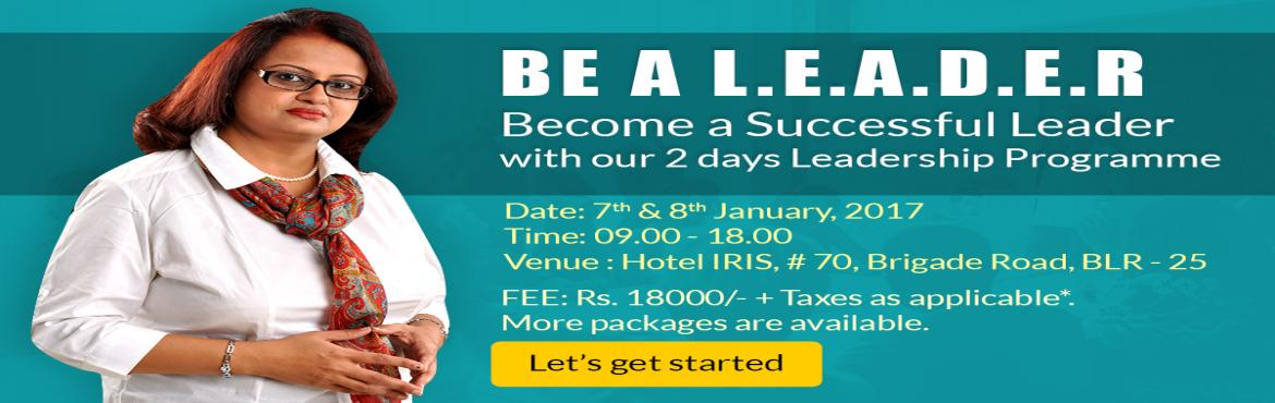 Book Online Tickets for Leadership Training Program, Bengaluru. A Two Days Intensive Leadership Workshop on 7th & 8th January,2017 According to Harold Koontz - \