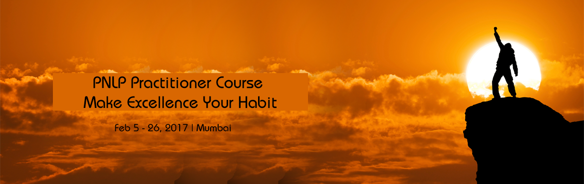 Book Online Tickets for PNLP Practitioner Course - Make Excellen, Mumbai.  Your talent is GOD\'s Gift to you,           and what you do with it is your GIFT to GOD.           This NLP Course is the best GIFT           one offer to self who love to learn, like you.         'Basi