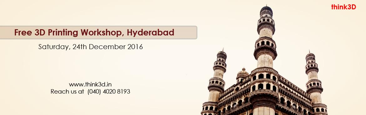Book Online Tickets for Free 3D Printing Workshop, Hyderabad , Hyderabad. think3D is conducting a free 3D printing workshop in Hyderabad on December 24th, 2016. This workshop is intended for all those who are inquisitive of 3D printing technology. This session is intended to provide an overview on the technology