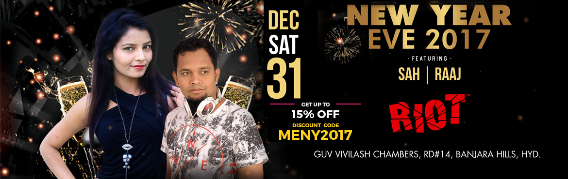 Book Online Tickets for New Year Eve 2017 at RIOT, Hyderabad. The celebration of New Year with family and friends can become merrier by throwing a party andinvite dear ones to the feast. Parties in different forms, be it a feast at home, a costume party, ora cocktail party, will never be forgotten d