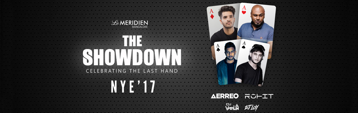 Book Online Tickets for The Showdown NYE 2017, Bengaluru. Artist Info Aerreo HEADLINER 1: Indian DJ/Producer signed on Armada Music, Cr2 Records, Starter Records And one of the very few Indian DJs to have played at the renowned Ministry of Sound Club, London. Played at the World\'s biggest and No.1 ranked F