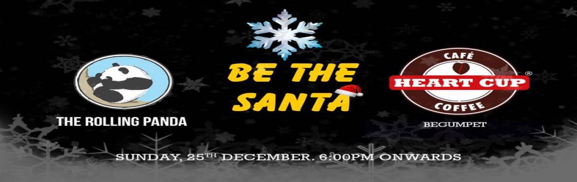 Be the Santa - Xmas Fundraiser