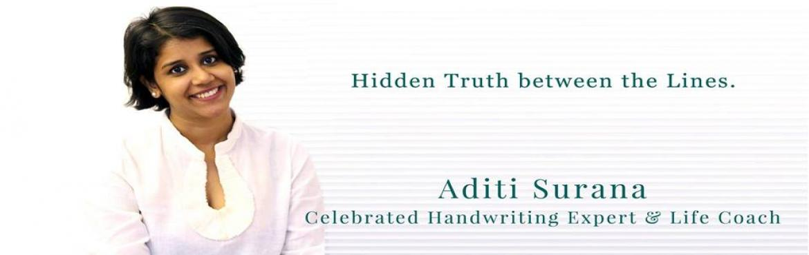 Book Online Tickets for Hidden truth between the lines - Free Ha, Mumbai. Just like us, our handwriting is unique. Each stroke and curve of our writing has a mystical connect to how our brain functions. Handwriting is a gateway to our sub-conscious mind and inner-most feelings. What if you could know the truth of your life