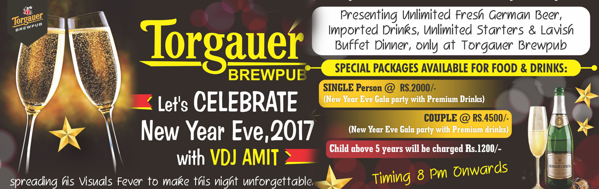 Book Online Tickets for Torgauer New Year Eve 2017, Gurugram. Let\'s celebrate New Year Eve,2017 with VDJ AMIT spreading his Visuals Fever to make this night unforgetable. Presenting Unlimited Fresh German Beer, Imported Drinks, Unlimited Starters & Lavish Buffet Dinner, only atTorgauer Brewpub.Specia
