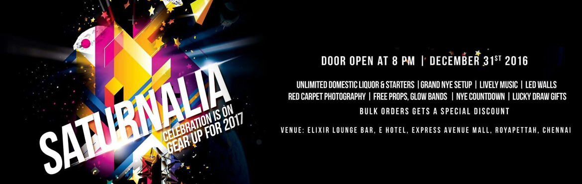 Book Online Tickets for SATURNALIA , Chennai. ☆ Flat 50 % discount for bulk booking ☆ Time to say thank you to 2016 and welcome 2017 with a big cheer.Ring in the new year with big moves ,bigger music , and bigger dance floor .New year bash ~2017 Venue: Elixer - EA ☆SATURNALIA-CELEBRATION I