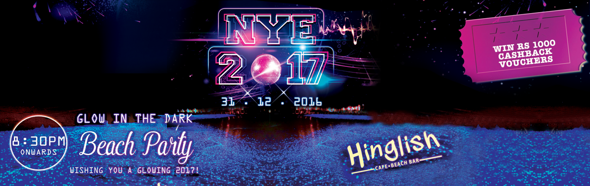 Book Online Tickets for Hinglish NYE 2017, NewDelhi. Enjoy this New Year eve @HINGLISH Cafe & Beach Bar, Pacific Mall. ** Cash Back Voucher Of Rs 1000 for a couple on F & B On Purchase of New Year or Xmas Pass On Next Visit to either Hinglish at Pacific Mall or Capsule at Hauz Khas Villag
