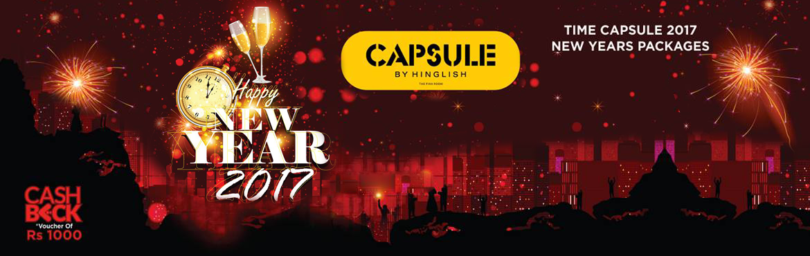 Book Online Tickets for Time Capsule 2017 NYE, NewDelhi. Enjoy this New Year eve @ Capsule,Hauz Khas, New Delhi. ** Cash Back Voucher Of Rs 1000 for a couple on F & B On Purchase of New Year or Xmas Pass On Next Visit to either Hinglish at Pacific Mall or Capsule at Hauz Khas Village or any other