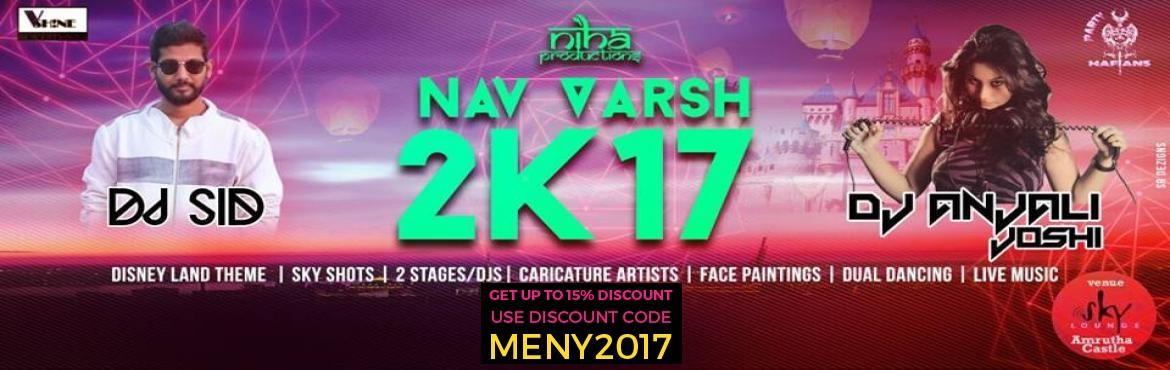 Book Online Tickets for Nav Varsh 2k17 At Sky Lounge (Roof Top), Hyderabad. #NavVarsh 2K17# DISNEY LAND THEME India's Biggest New Year Festival 2K17 Venue: Sky lounge(amrutha castle 6th floor,5-9-16, Opp. Secretariat, Saifabad, Hyderabad, Telangana 500063 Date: 31st December, 2016 Gates Open From: 6.00 Pm Onw