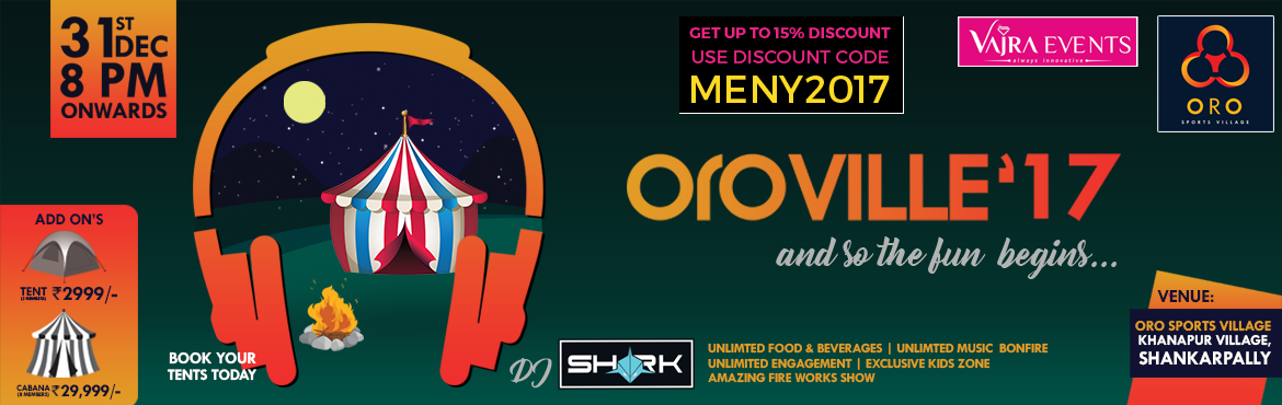 Book Online Tickets for Oroville NYE 17 with DJ Shark, Hyderabad. Organised by Vajra Events, the team that brings years of event experience to the people of Hyderabad, Known as most innovative experience creating event managers in association with India\'s Top 15 DJ, \