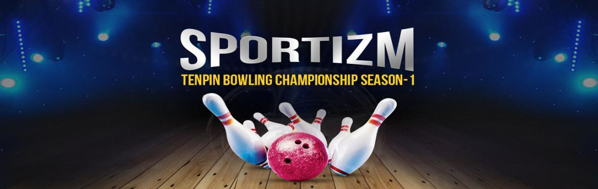 Book Online Tickets for Sportizm Ten-Pin Bowling Championship Se, Hyderabad. Sportizm is out with First Mega League in Ten-Pin Bowling for hyderabadis. Come and chilout your weekends with a stronge knockout and convert your pastime activity to a mode of recognition. If you are really hooked intlo bowling and want to step it u