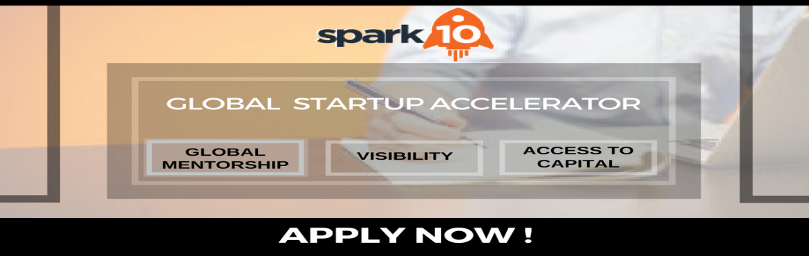 Book Online Tickets for Spark10 Startup Accelerator - Cohort2 Ap, Bengaluru. We provide global expertise and experience in the form of mentoring and investments to early stage Indian technology startups. In our 13-week acceleration program, startups and its respective founders receive the following support and benefits:1. Acc