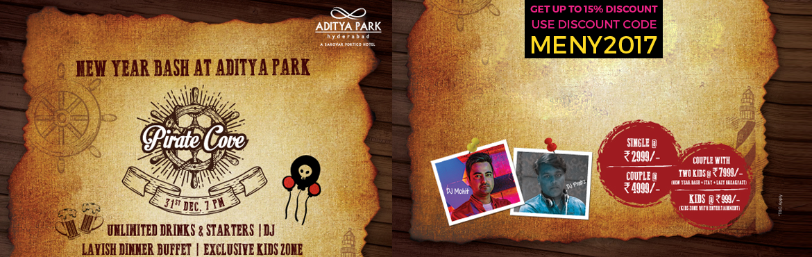Book Online Tickets for PIRATES NITE 2017 At Aditya Park, Hyderabad. PIRATES NITE is back with a New Year's Eve party at Aditya Park, Ameerpet, to make sure that you have an amazing new year's eve, where you can party until you drop. Here is your chance to sing, dance and celebrate at the best New Yea