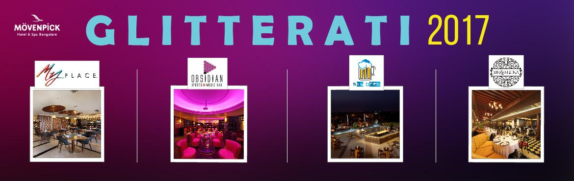 Book Online Tickets for Glitterati 2017, Bengaluru. Ring in 2017 at Movenpick Hotel & Spa Bangalore Great music, choice of different venues and a lavish buffet… bid adieu to 2016 in style!   What better way to ring in 2017 than celebrations with scrumptious food, flawless music, tantal