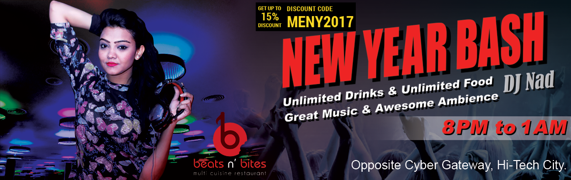 Book Online Tickets for New year bash 2017 with DJ Nad, Hyderabad. Unlimited drinks containing beer & IMFL. Unlimited food with a buffet. Kids above 4 are not allowed. Adults under 21 not allowed. Need to bring a valid ID proof.