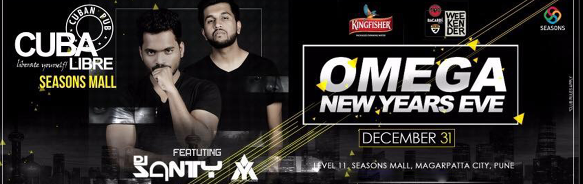 Book Online Tickets for OMEGA New Year Eve @ Cuba Libre, Pune. Early Bird Passes For 31st Dec NEW YEAR EVE CUBA LIBRE SEASONS MALL  Couple Rs.3500/- Female Stag Rs.2000/- Male Stag Rs.2500/-  Includes Unlimited Food and Unlimited Drinks