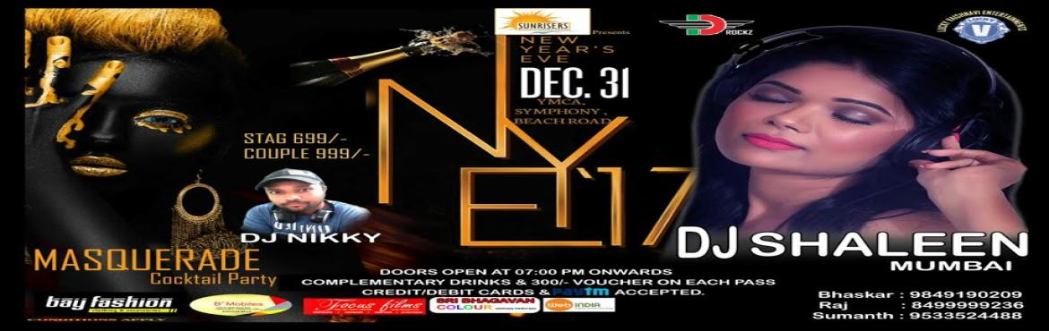 Book Online Tickets for Sunrisers presents MASQUERADE  New Year , Visakhapat. It is a New year party 2017 with the theme of MASQUERADE held in YMCA,Beach Road of Beautiful city Visakhapatnam.